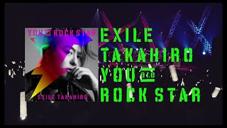 EXILE TAKAHIRO / YOU are ROCK STAR (SPOT)