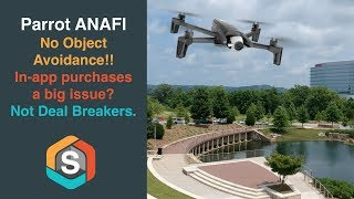 Parrot ANAFI   IN-app Purchases and No Obstacle Avoidance