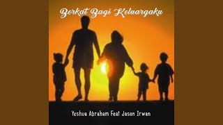 Download Mp3 Berkat Bagi Keluargaku  Feat. Jason Irwan