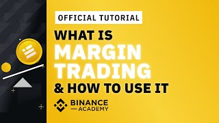 Complete guide to margin trading on Binance