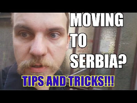 Moving to Serbia? (Episode 01) - What do you need to know?