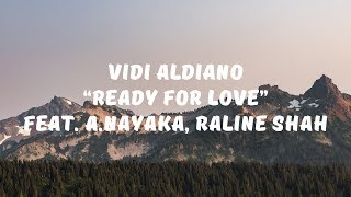 Vidi Aldiano ft A Nayaka, Raline Shah - Ready for Love