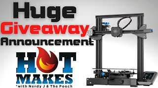 HotMakes Episode 25 - Giveaway Announcement, Kickstarter issues, Hotmakes and More!