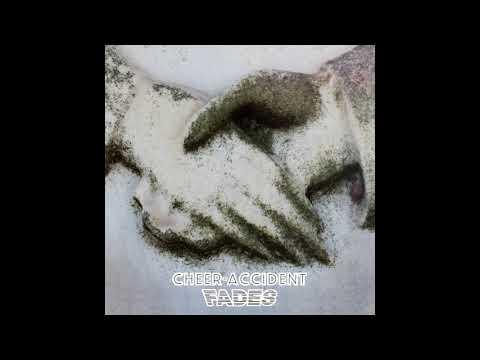 Cheer-Accident - Fades (Full Album)