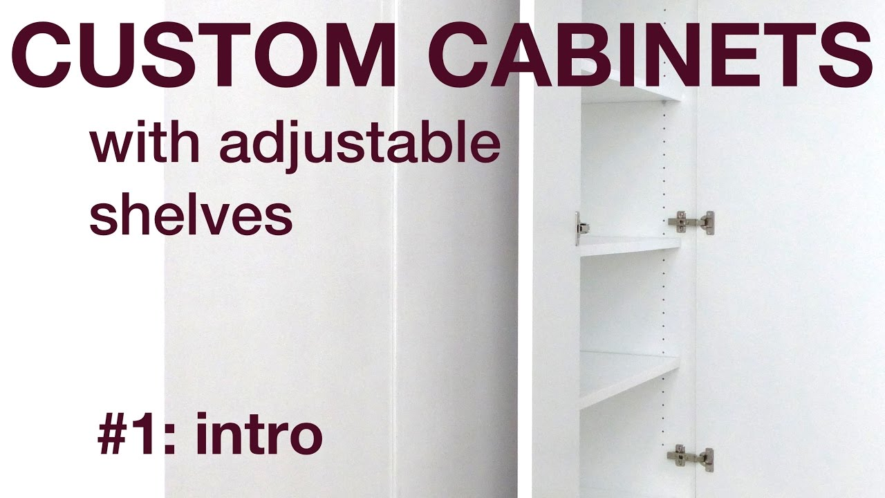 How I make custom cabinets with adjustable shelves, P1, #022 - YouTube