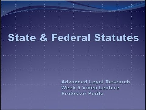 Class 5 - State and Federal Statutes