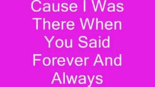 Forever And Always By Taylor Swift With Lyrics