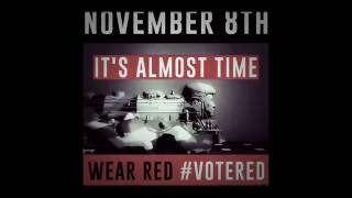 Wear Red On Election Day For Donald Trump! We Must Overwhelm The Polls! Bring Friends To Vote Trump!