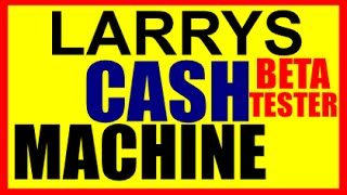 LARRYS CASH MACHINE REVIEW -Beta Tester RESULTS Larry's Cash Machine James Nealy Binary Options App
