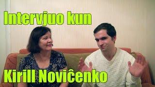 Intervjuo kun Kirill Noviĉenko