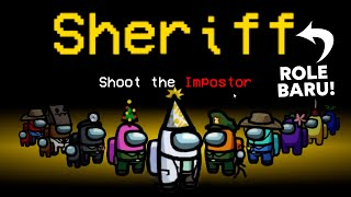 Download UPDATE BARU AMONG US! SHERIFF! SERU BANGET!!!