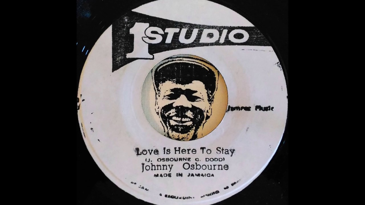 johnny-osbourne-love-is-here-to-stay-1980-bionic-dub