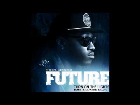 Future ft. Lil Wayne & Lloyd - Turn On the Lights Remix w/ DL