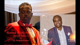 Gadaan....Gadaa Bilisummaa.  Muktar Adeero Ft. MJ Kamal **New Oromo Music***
