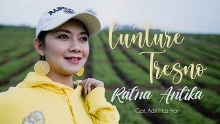 RATNA ANTIKA - LUNTURE TRESNO (OFFICIAL VIDEO)