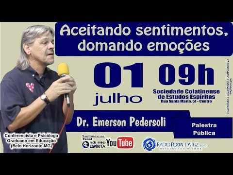 """""""Aceitando sentimentos domando emoções"""" com Dr Emerson Oira Pedersoli"""