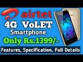 Airtel 4G VoLTE Android Mobile Rs.1399/- Full Details, Features, Specification, Buy