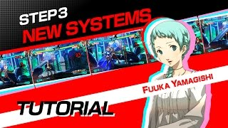 Persona 4 Arena Ultimax: Tutorial #3: New Systems