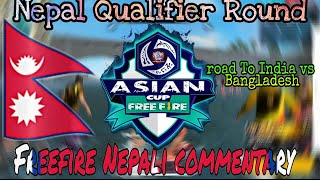 [Nepal]Freefire Qualifier Round For Asian Cup 2020[Group k and Group l with Nepali commentary ]