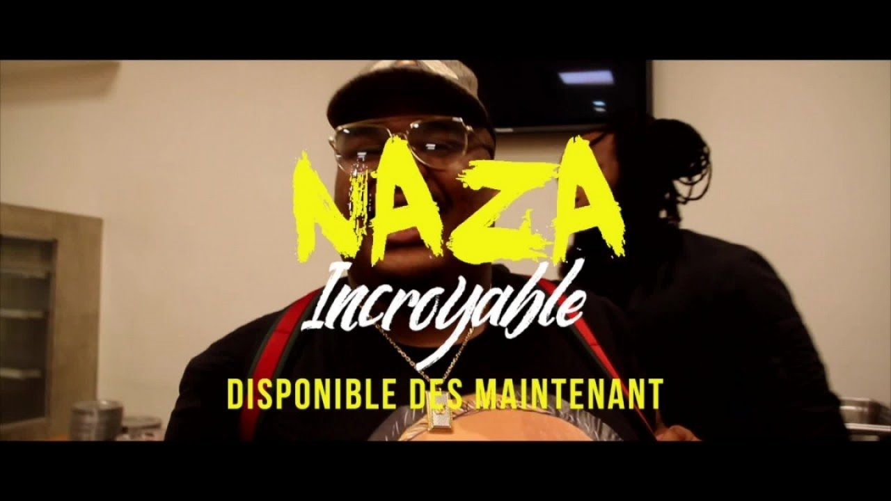 naza incroyable mp3