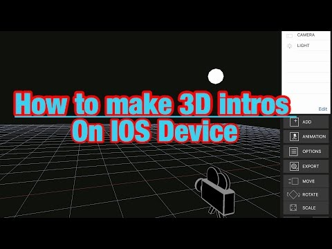 How to make 3D Intros/on iOS/and Android