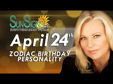 Facts & Trivia - Zodiac Sign Taurus April 24th Birthday Horoscope