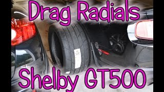 I FINALLY got Mickey Thompson ET Street Radial II Drag Radials for the Shelby GT500