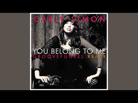 Carly Simon - You Belong to Me (Groovefunkel Remix)