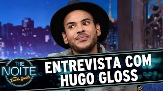 The Noite (03/06/16) - Entrevista com Hugo Gloss
