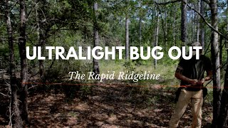 Rapid Ridgeline for Survival and Bug Out