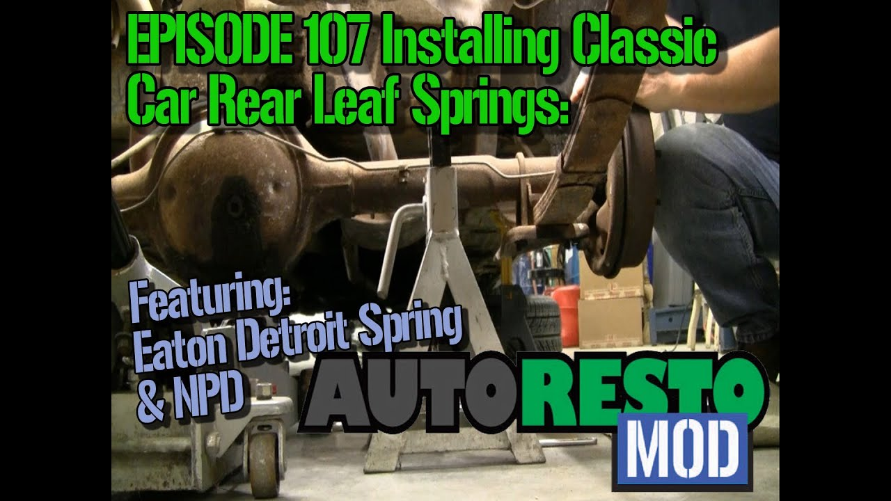 Episode 107 Rear Leaf Spring Install How To Autorestomod Youtube 1979 Jeep Wrangler Wiring Diagram