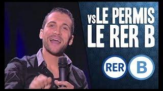 Le permis vs Le RER B - Seb Mellia Canal+ Repérage
