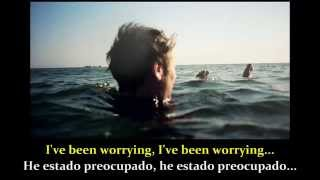 The Fear - Ben Howard (Lyrics - sub. Español)