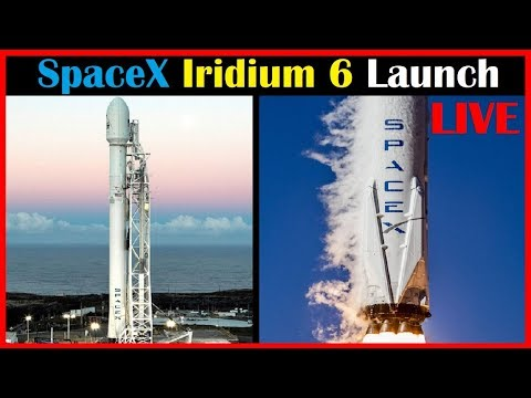 SpaceX Iridium 6 Launch 🔴 Live - Falcon 9 Block 5 Rocket