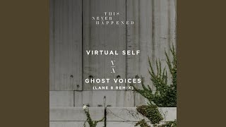 Play Ghost Voices (Lane 8 Remix)