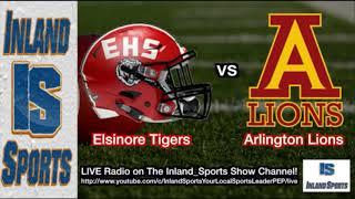 LIVE RADIO! Elsinore vs. Arlington Football (10-11-18)