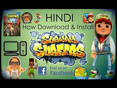 How To Download & Install Subway Surfers Game For PC In HINDI