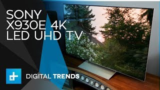 Sony X930E 4K LED UHD TV - Hands On Review
