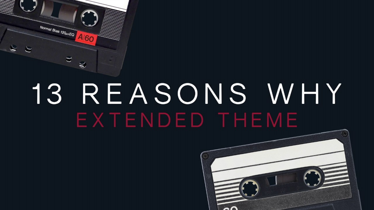 13 Reasons Why Music