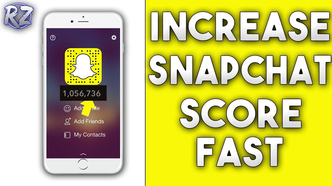 What makes your snapchat score go up 2018
