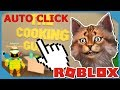 We Used An Auto Clicker In Roblox Cooking Simulator