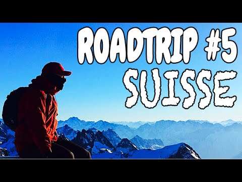 ★ TRAVEL- ROADTRIP #5 - SWITZERLAND - SUISSE