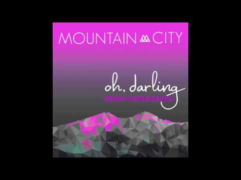 MountainCity   oh, darling REMIX INSTRUMENTAL   Single