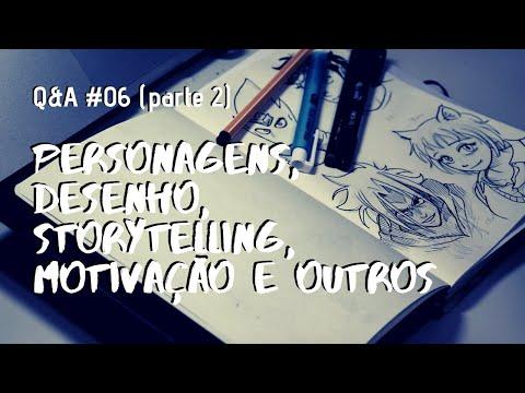 Personagens, Desenho, Storytelling, Motivação e mais - Q&A #06 parte 2