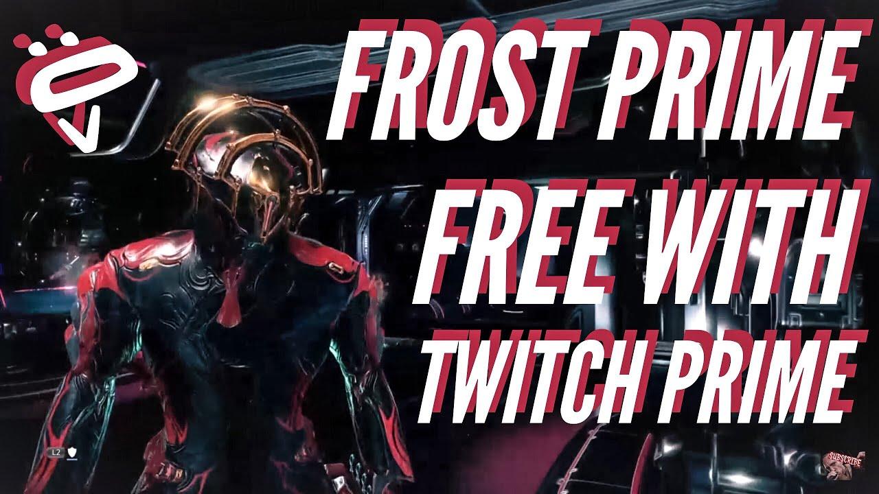 Twitch Stream Warframe Frost Prime Free From Twitch