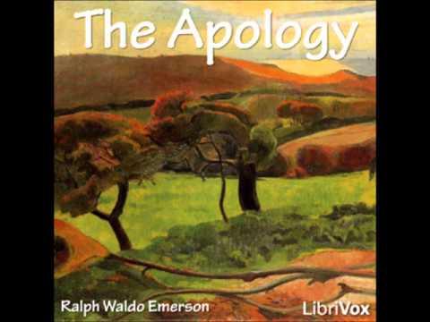 The Apology - Ralph Waldo Emerson