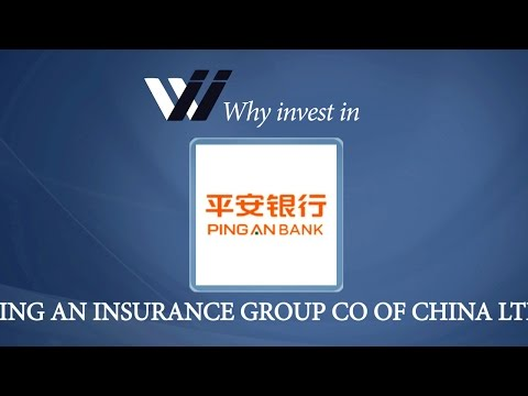 Ping An Insurance Group Co of China Ltd - Why Invest in
