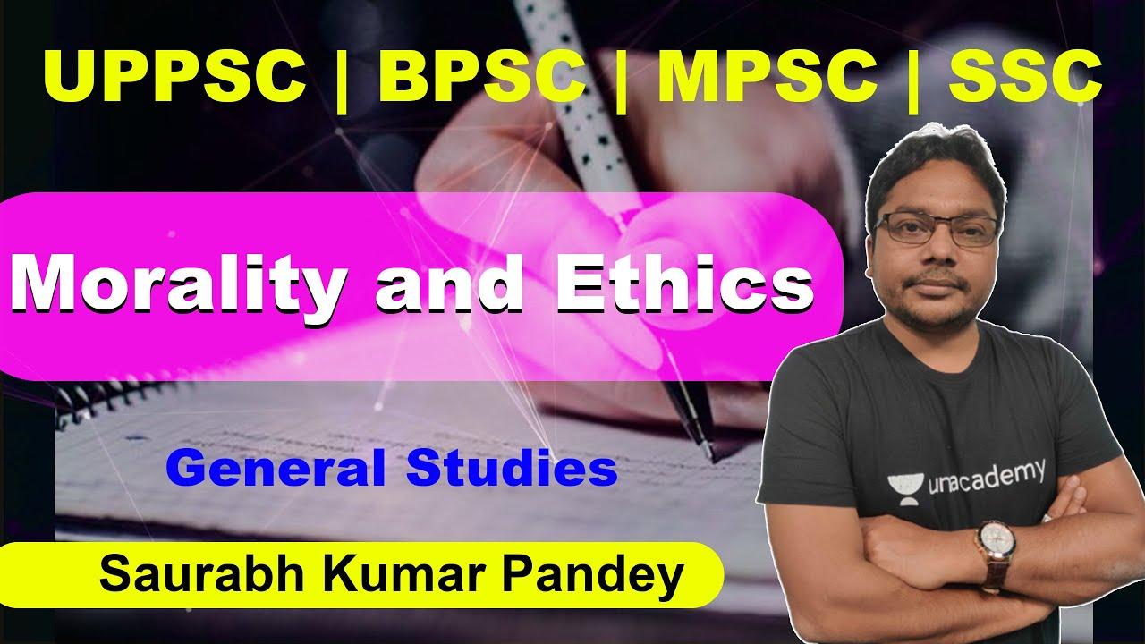 Download Morality and Ethics | General Studies | Saurabh Kumar Pandey