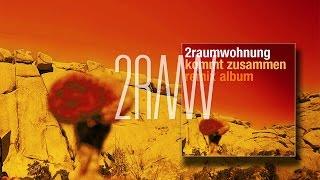 2RAUMWOHNUNG - Sexy Girl 'Kommt Zusammen Remix Album'