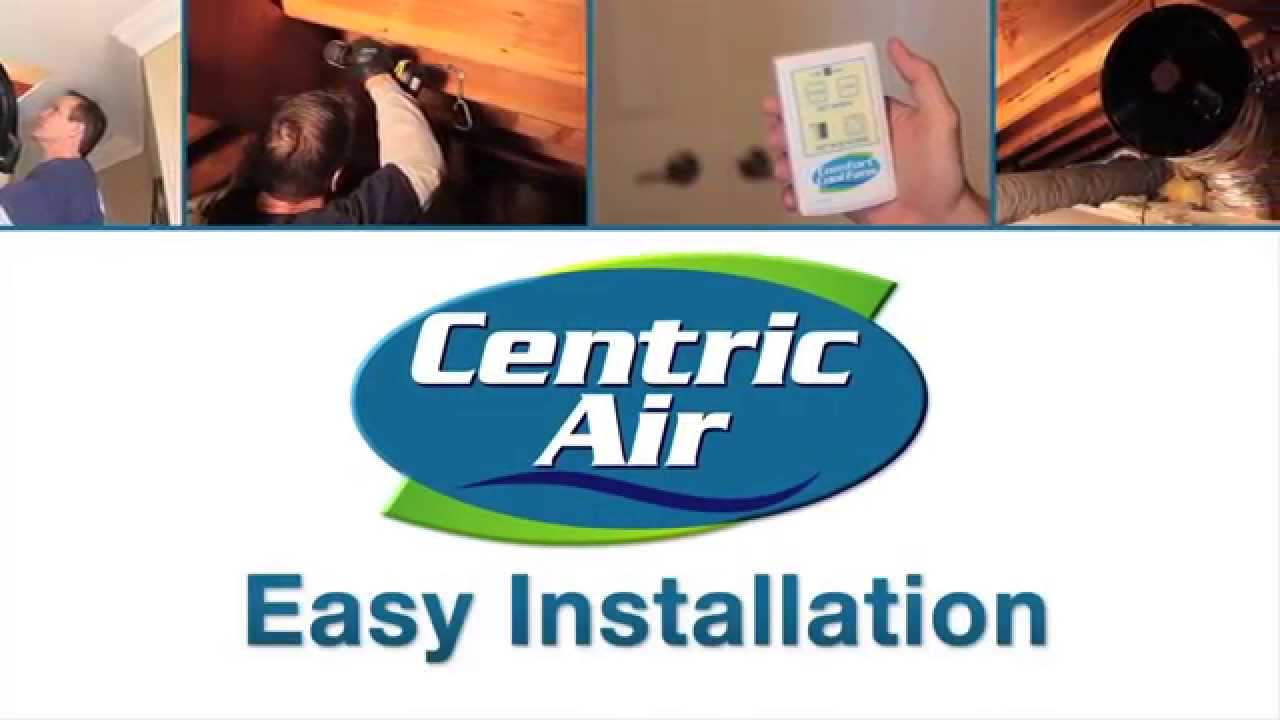How To Install A Centric Air Whole House Fan Quiet Cool Fresh Wiring